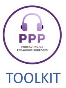 Podcasting for Pedagogic Purposes Toolkit
